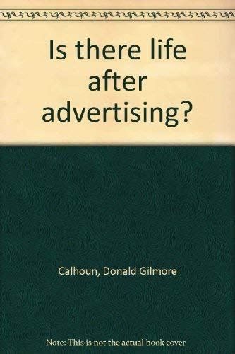 9780812816952: Is there life after advertising?