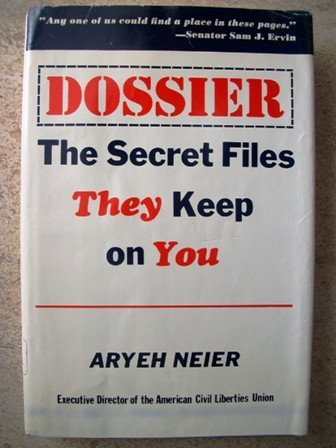 9780812817201: Dossier: The Secret Files They Keep on You