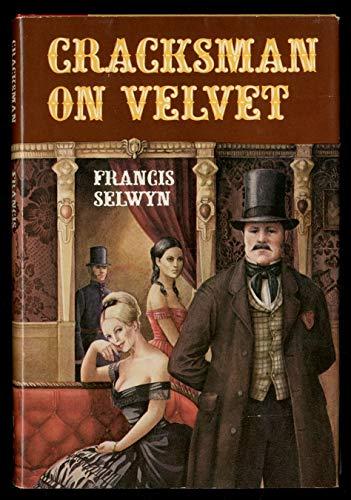 Cracksman on velvet: Selwyn, Francis