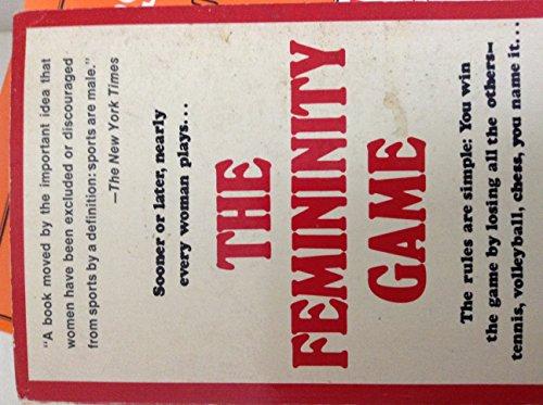 9780812817447: The Femininity Game