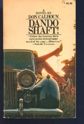 Dando Shaft: Calhoun, Don