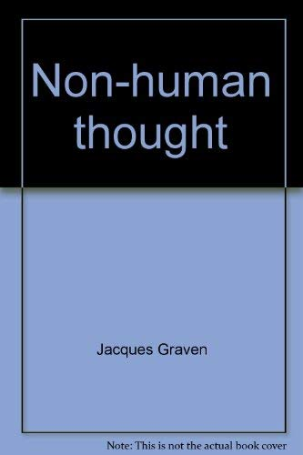 9780812817515: Non-Human Thought (English and French Edition)