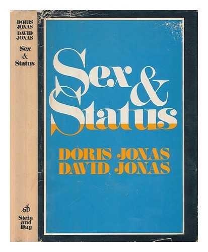 Sex and Status: Jonas, Doris, F.R.A.I. and Jonas, David M.D.;Jonas, David