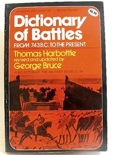 Dictionary of Battles: From 743 B.C. To the Present: Harbottle, Thomas; Bruce, George