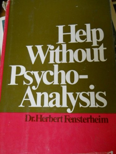 9780812818062: Help Without Psychoanalysis