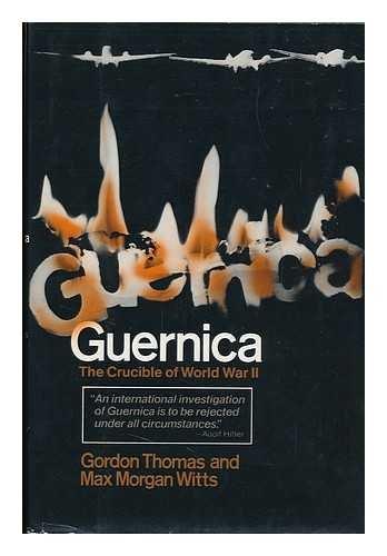 9780812818390: Guernica, the Crucible of World War II