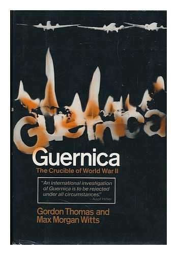 9780812818390: Guernica, the Crucible of World War II