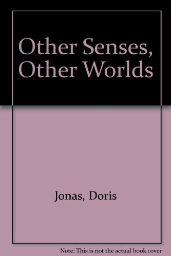 9780812818413: Other Senses, Other Worlds
