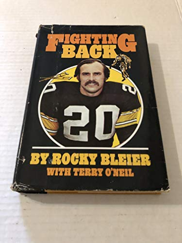 9780812818451: Fighting Back / Rocky Bleier, with Terry O'Neil