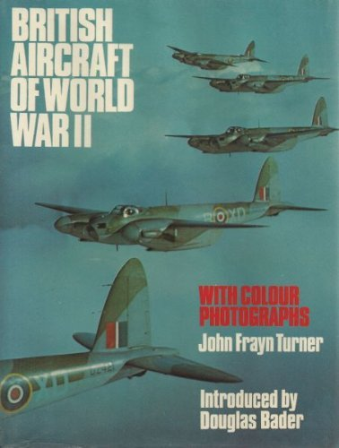 9780812818826: British Aircraft of World War II ... with Colour Photographs