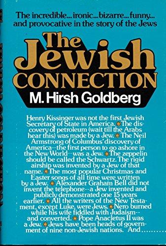 The Jewish Connection.: Goldberg, M. Hirsh.