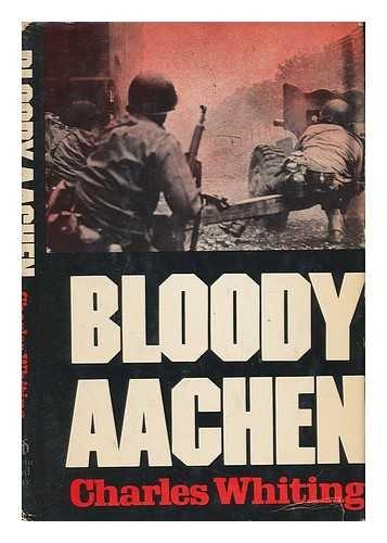 9780812820904: Bloody Aachen