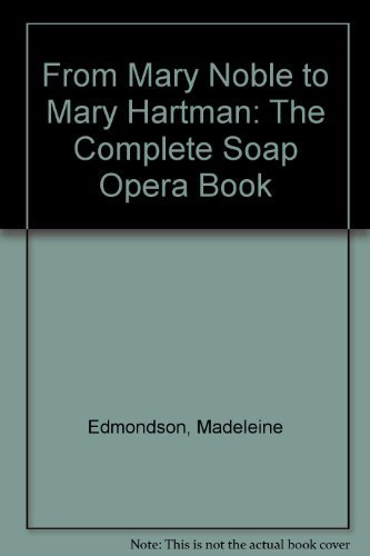 From Mary Noble to Mary Hartman: The: Edmondson, Madeleine