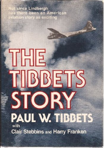 9780812821574: The Tibbets story