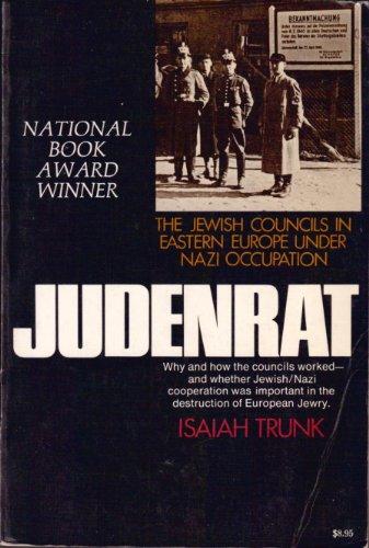 9780812821703: Judenrat: Jewish Councils in Eastern Europe Under Nazi Occupation