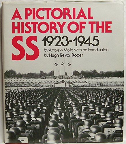 Pictorial History of the S.S. (0812821742) by Andrew Mollo