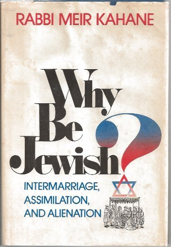 9780812822397: Why Be Jewish?: Intermarriage, Assimilation, and Alienation