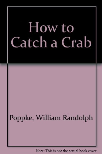 9780812822489: How to Catch a Crab