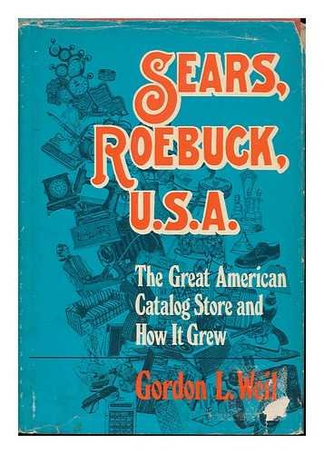9780812823141: Sears, Roebuck, U.S.A.: The Great American Catalog Store and How It Grew