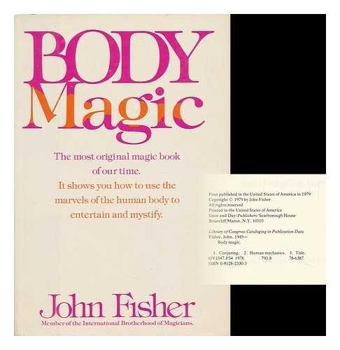 Body Magic: Fisher, John