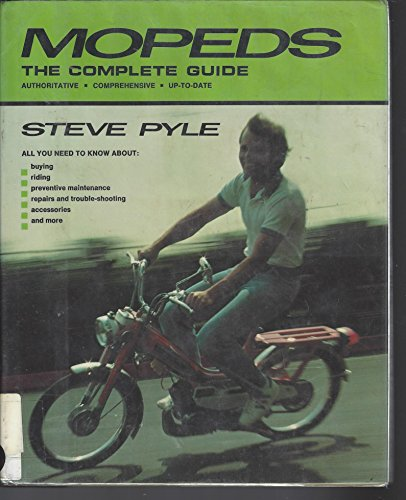 9780812823394: Mopeds: The complete guide