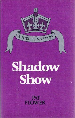 9780812824124: Shadow Show (Jubilee Mystery)