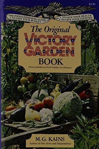 The Original Victory Garden Book: Kains, E. G.