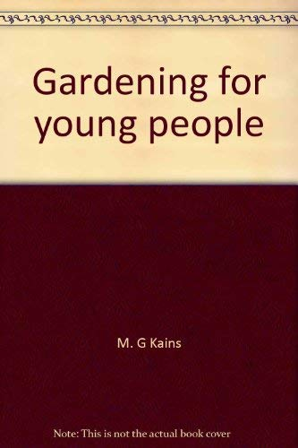 9780812824384: Gardening for Young People