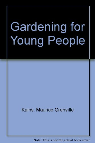 9780812824407: Gardening for Young People