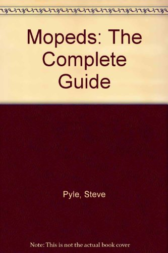 9780812824469: Mopeds: The Complete Guide