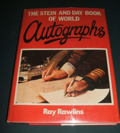 THE STEIN AND DAY BOOK OF WORLD AUTOGRAPHS