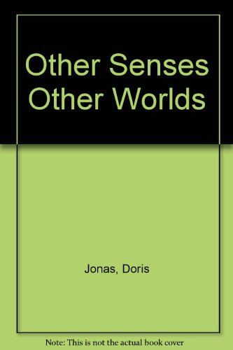 9780812824711: Other Senses Other Worlds