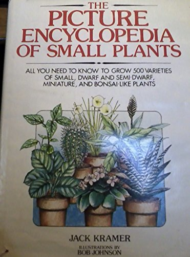 9780812824971: Picture Encyclopedia of Small Plants
