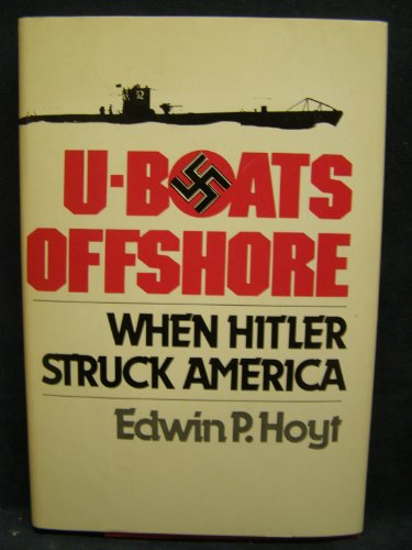 9780812825053: U-Boats Offshore: When Hitler Struck America