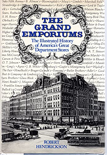9780812825169: The Grand Emporiums: The Illustrated History of America's Great Department Stores