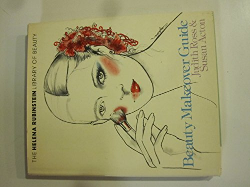 9780812825374: Beauty makeover guide (The Helena Rubenstein library of beauty)