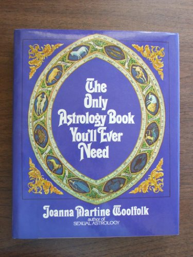 9780812827262: Only Astrology Book You'll Ever Need