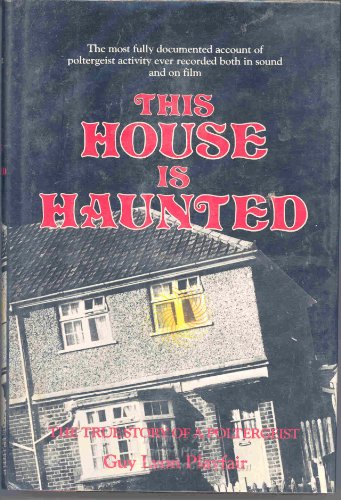 This House Is Haunted: The True Story of a Poltergeist