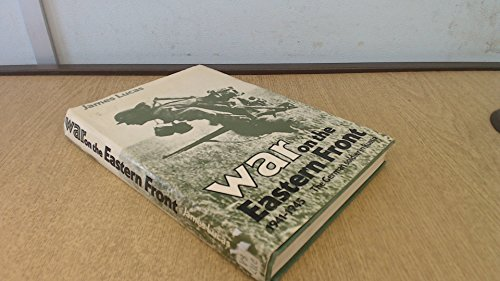 War on the eastern front, 1941-1945: The German soldier in Russia (0812827333) by Lucas, James Sidney