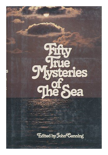 9780812827347: Fifty True Mysteries of the Sea