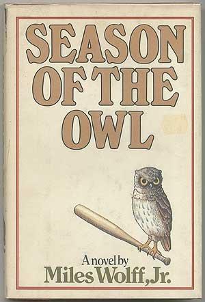 Season Of The Owl: Miles Wolff, Jr.