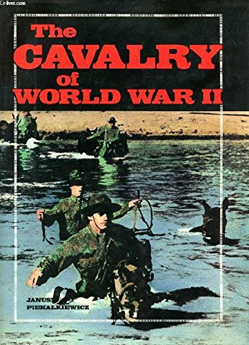 The Cavalry of World War II