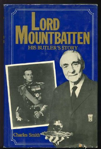 9780812827514: Lord Mountbatten: His Butler's Story