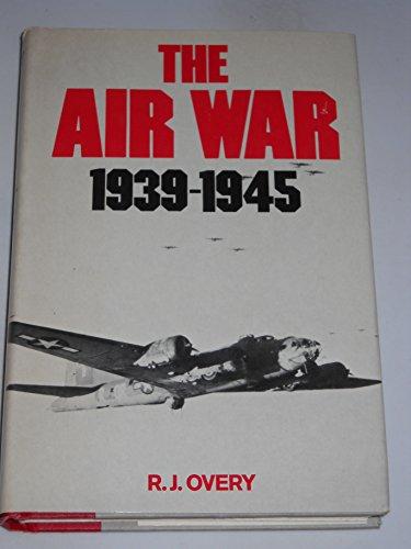 9780812827927: The Air War, 1939-1945