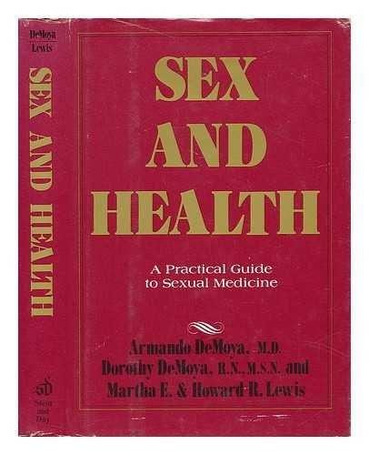 Sex and health: A practical guide to sexual medicine