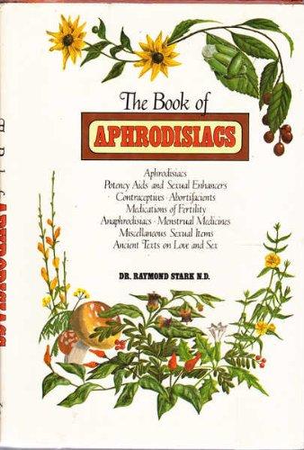 9780812827989: The book of aphrodisiacs