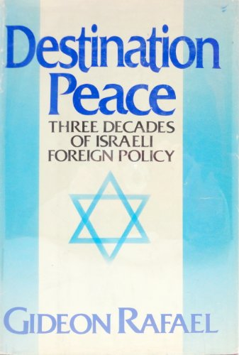 9780812828122: Destination Peace - Three Decades of Israeli Foreign Policy - a Personal Memoir