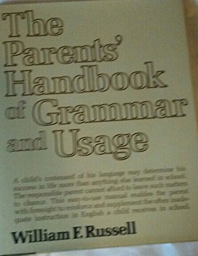 Parents' Handbook of Grammar and Usage: Russell, William F.