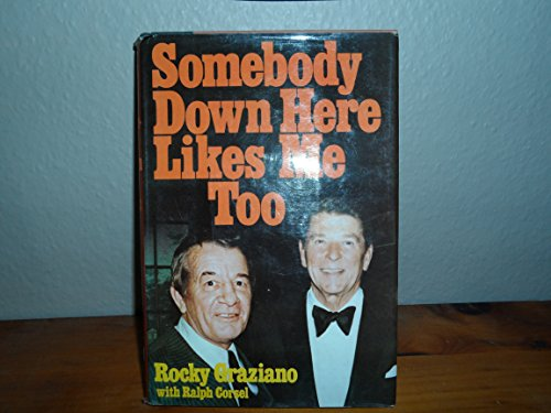 Somebody Down Here Likes Me, Too: Rocky Graziano