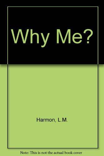 Why Me?: Leola Mae Harmon, M.D. James O. Stallings (Introduction)